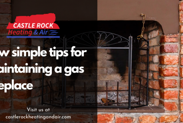 tips for maintaining a gas fireplace