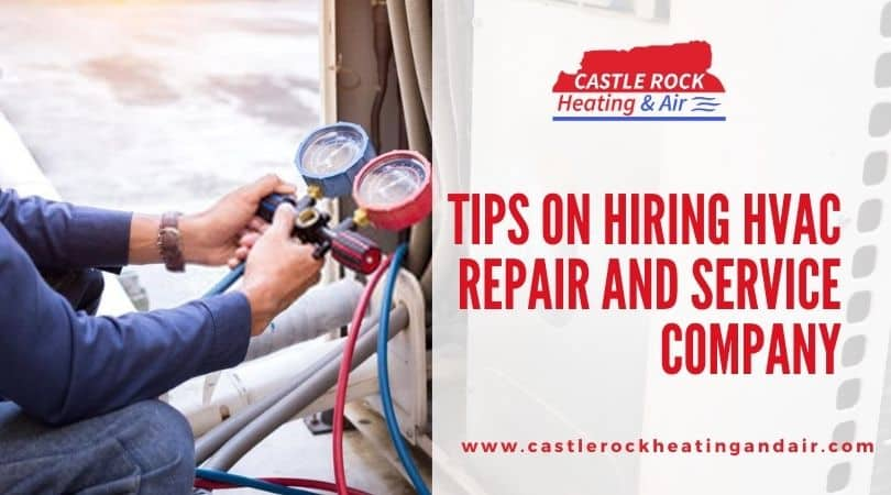 Tips On Hiring HVAC Repair And Service Company