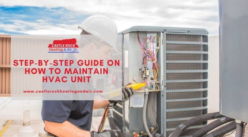How to maintain HVAC unit