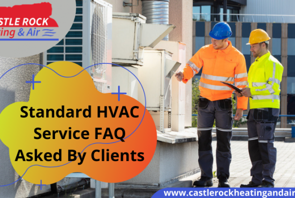 HVAC Service FAQ Castle Rock
