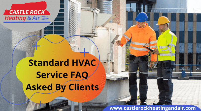 HVAC Service FAQ Castle Rock