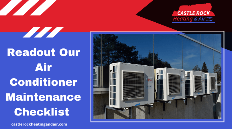 Readout Our Air Conditioner Maintenance Checklist