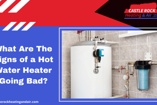 What Are The Signs of a Hot Water Heater Going Bad