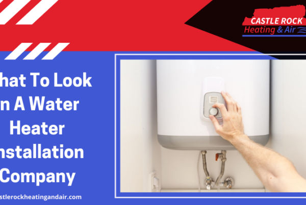 What To Look In A Water Heater Installation Company?