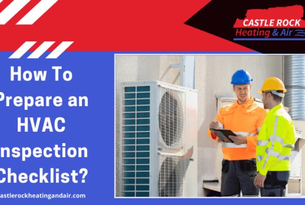 How To Prepare an HVAC Inspection Checklist